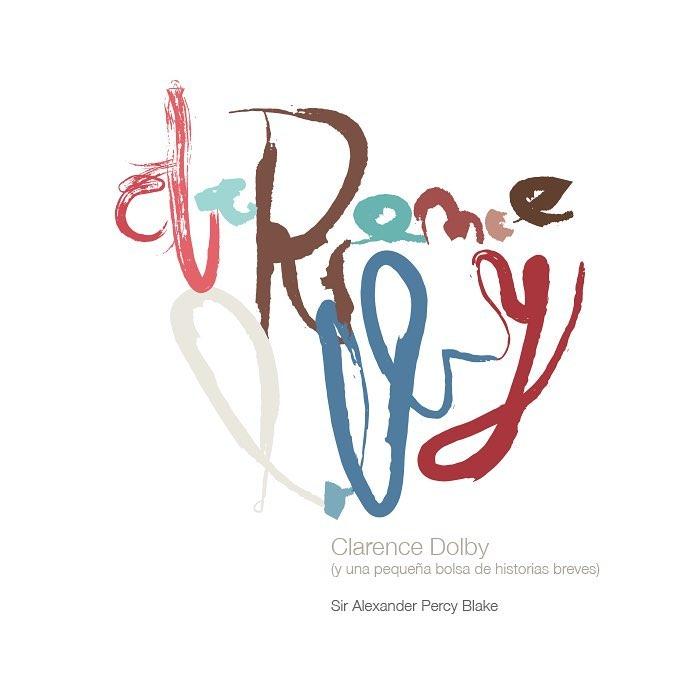 Clarence Dolby y una pequea bolsa de historias breves Cominghellip